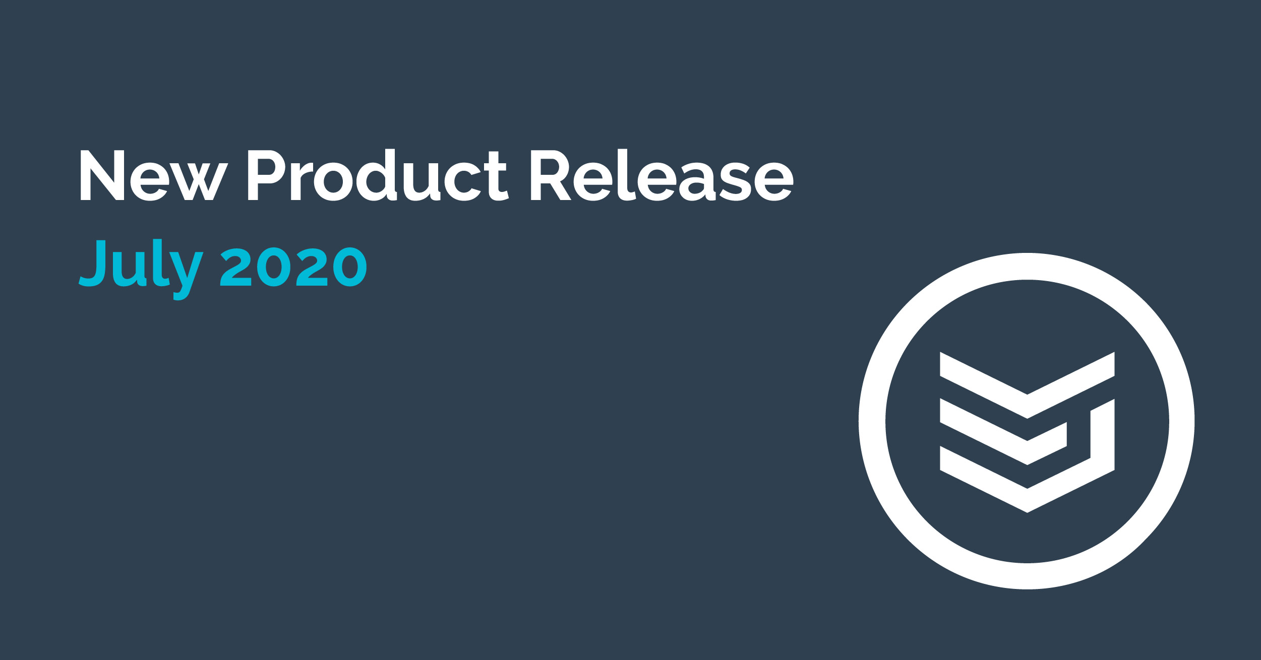 Product Release July 2020-03-1